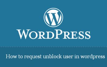 How to request unblock user in wordpress