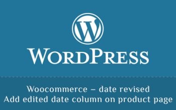 Woocommerce - date revised